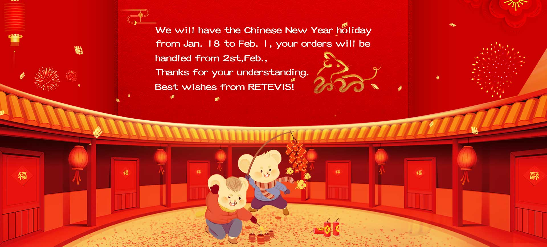 We will have our Chinese New Year from 30 Jan. to 13 Feb.